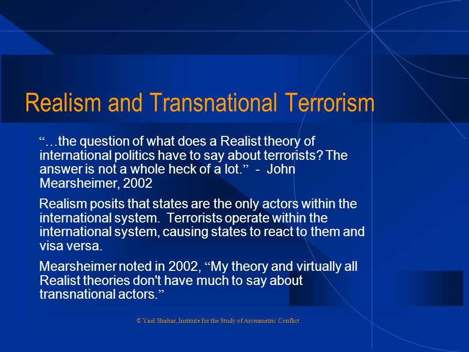 Realism and Transnational Terrorism