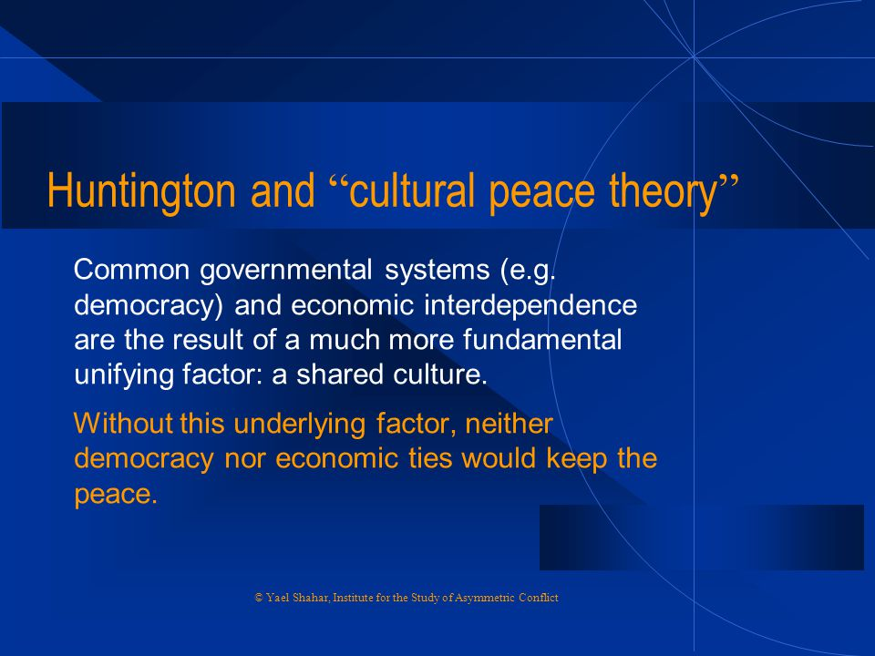 Huntington and cultural peace theory