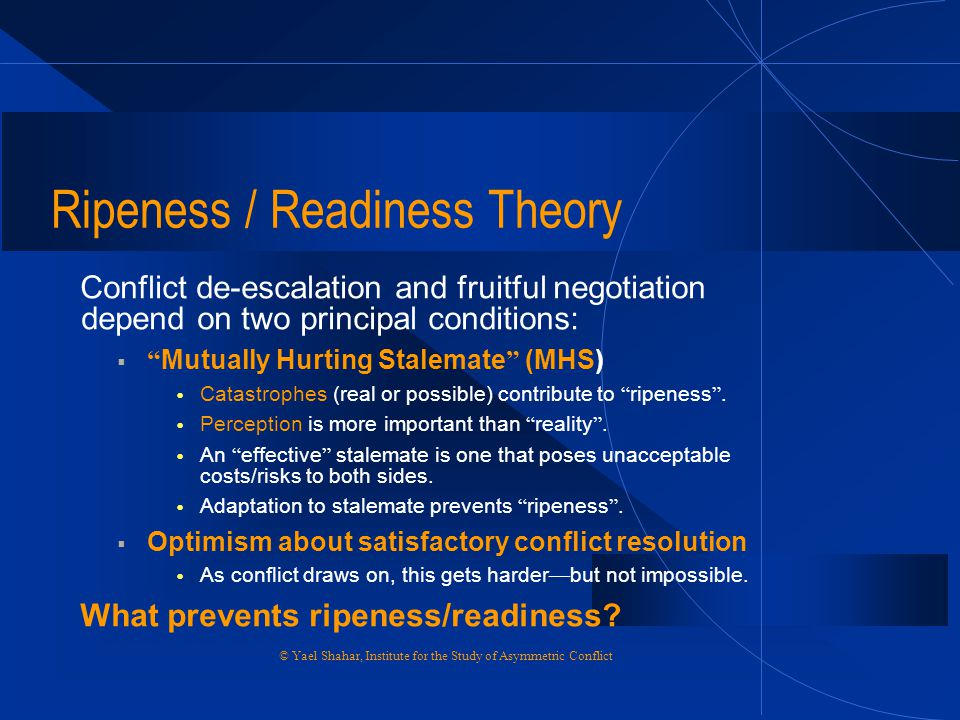 Ripeness / Readiness Theory