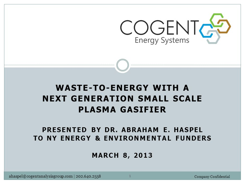 Waste-to-Energy with a Next Generation Small Scale Plasma Gasifier
