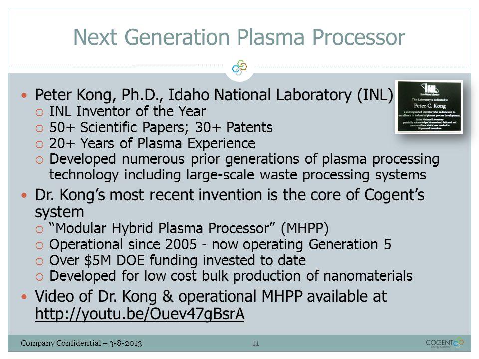 Next Generation Plasma Processor