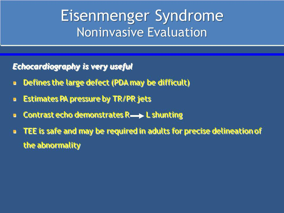 Eisenmenger Syndrome Noninvasive Evaluation