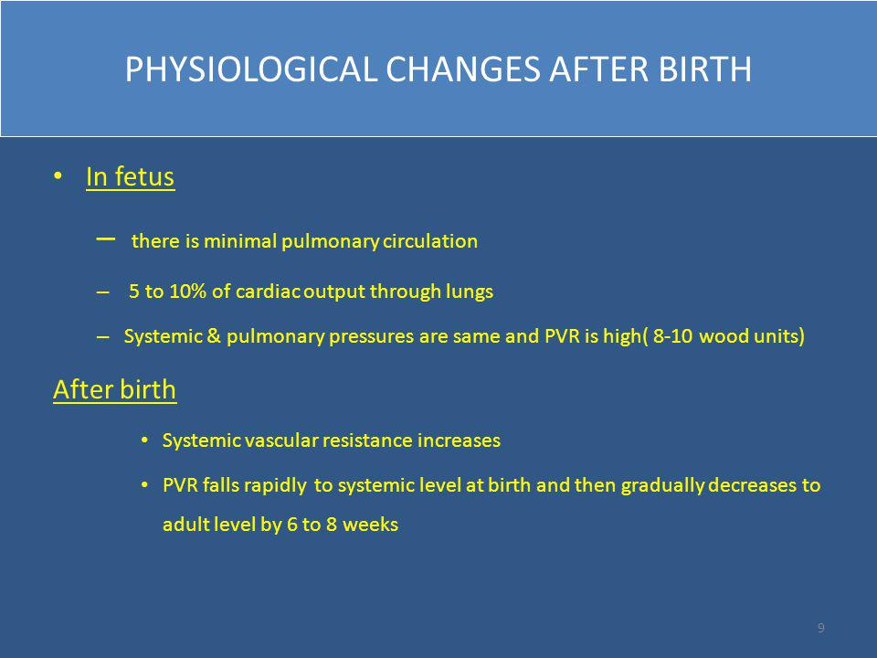 PHYSIOLOGICAL CHANGES AFTER BIRTH