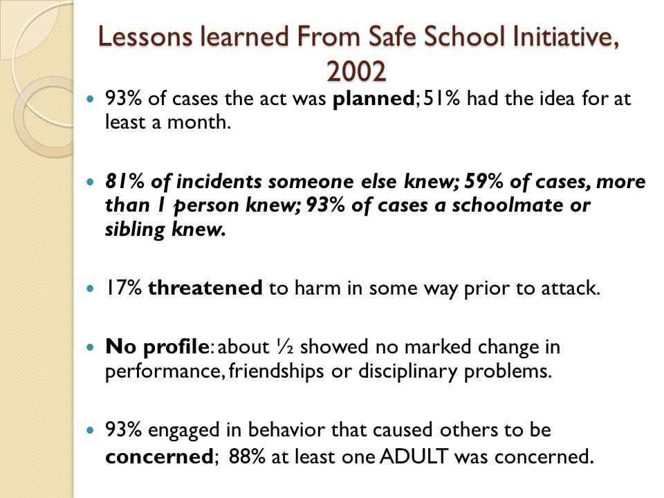 Lessons learned From Safe School Initiative, 2002