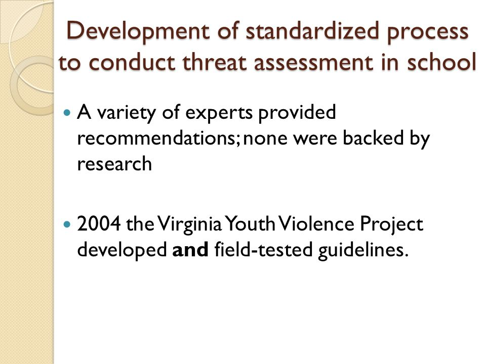 Development of standardized process to conduct threat assessment in school