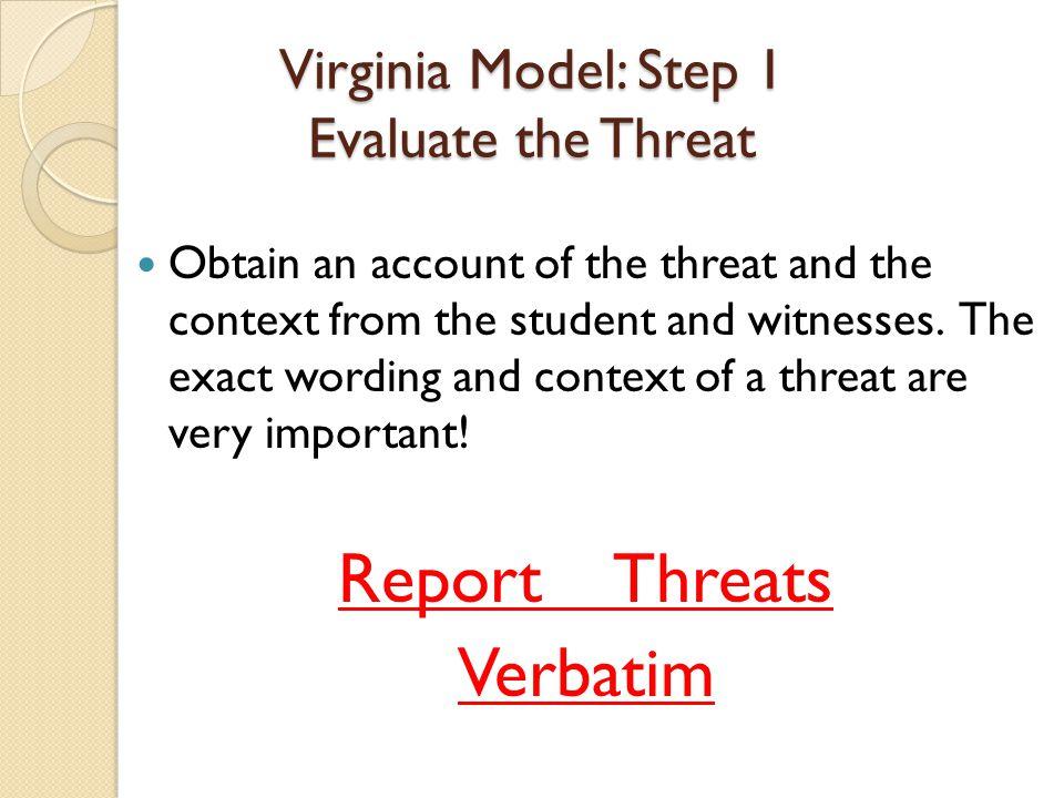 Virginia Model: Step 1 Evaluate the Threat