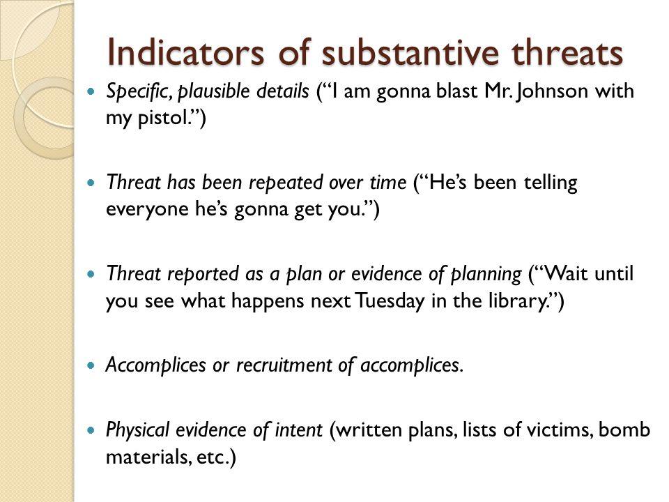 Indicators of substantive threats