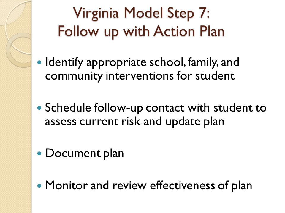 Virginia Model Step 7: Follow up with Action Plan