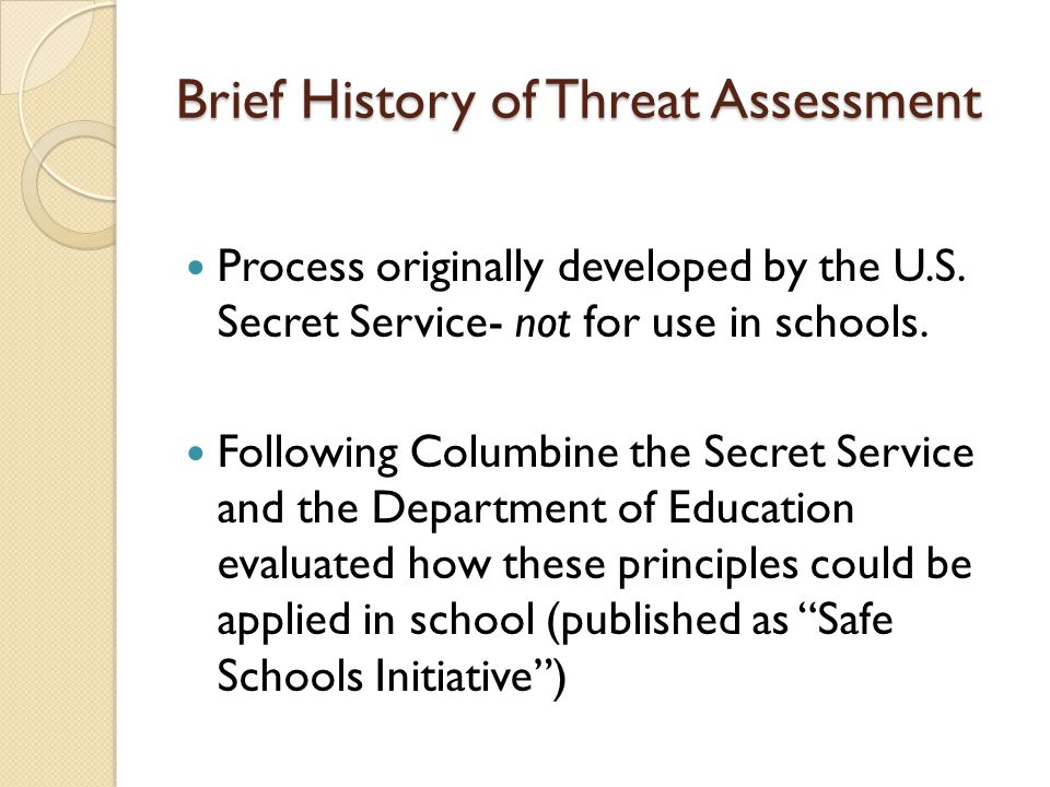 Brief History of Threat Assessment