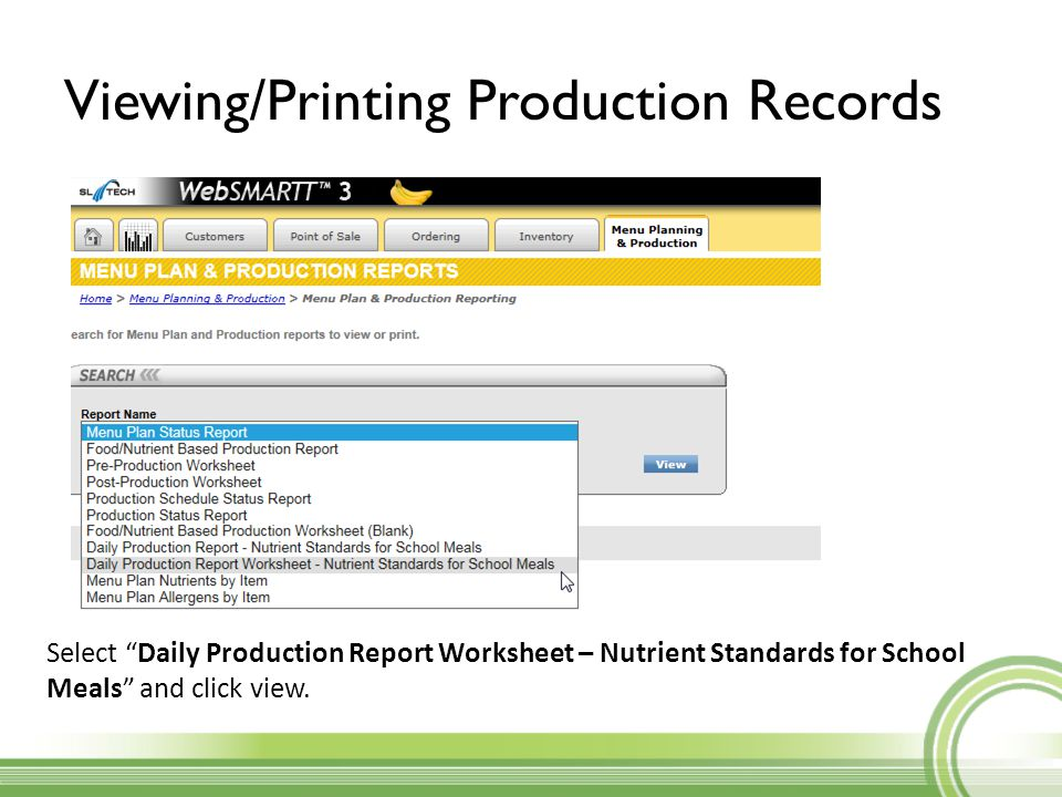 Viewing/Printing Production Records