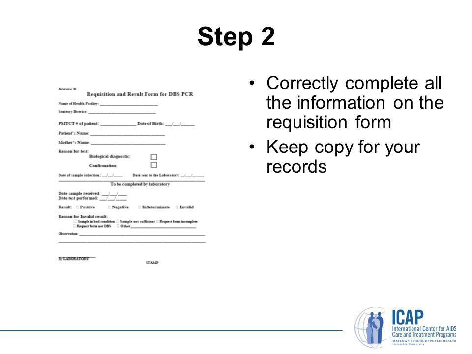 Step 2 Correctly complete all the information on the requisition form
