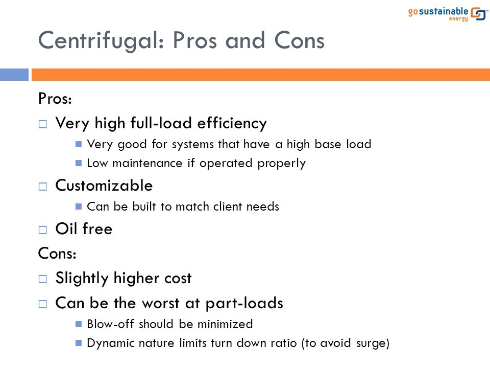 Centrifugal: Pros and Cons