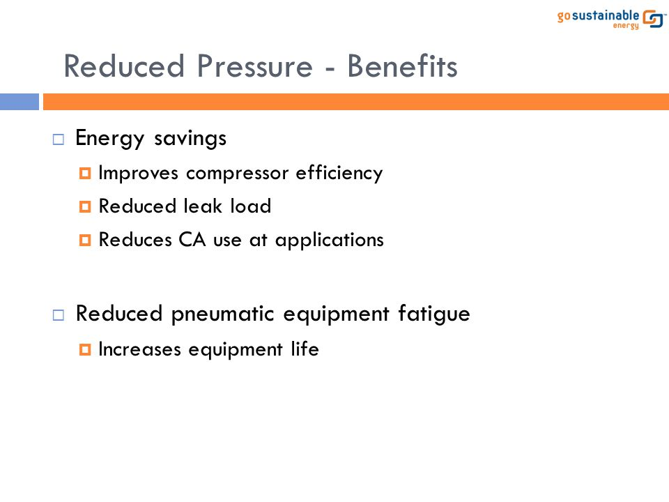 Reduced Pressure - Benefits