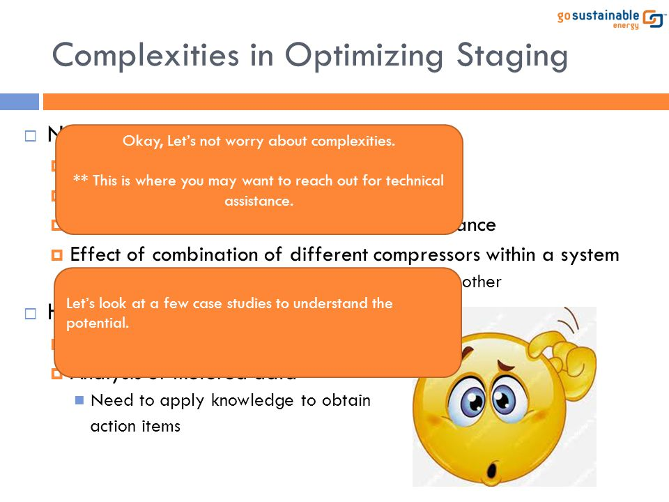 Complexities in Optimizing Staging