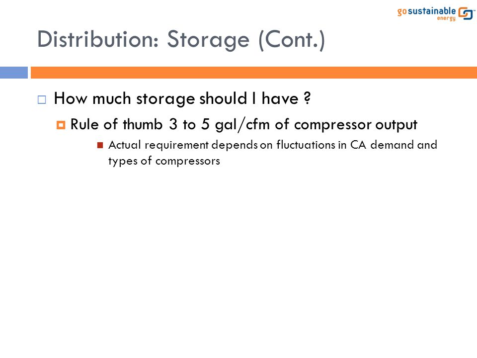 Distribution: Storage (Cont.)