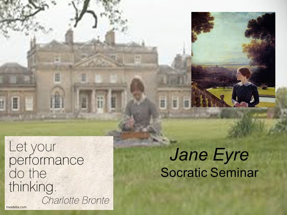 Jane Eyre Socratic Seminar