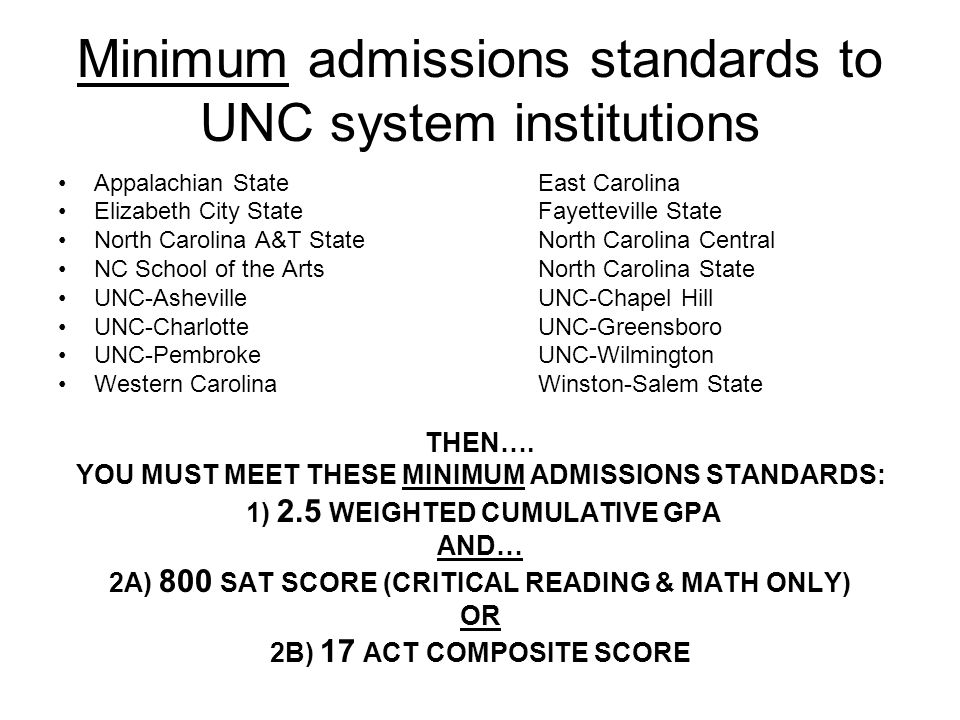 Minimum admissions standards to UNC system institutions