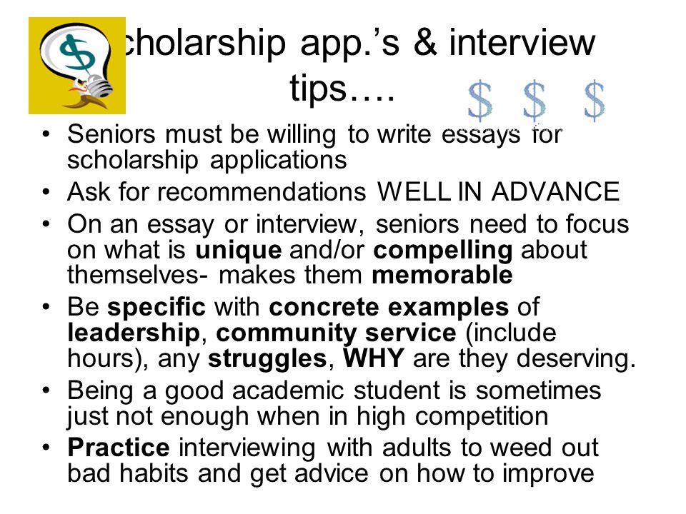 Scholarship app.'s & interview tips….