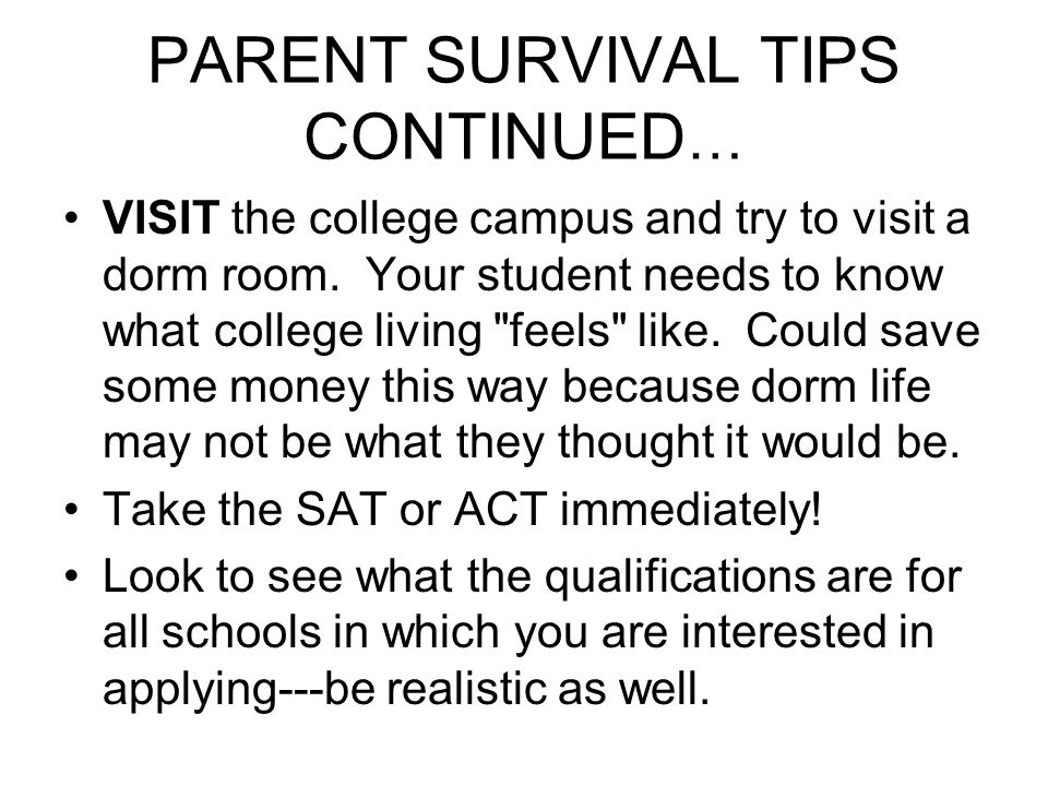 PARENT SURVIVAL TIPS CONTINUED…
