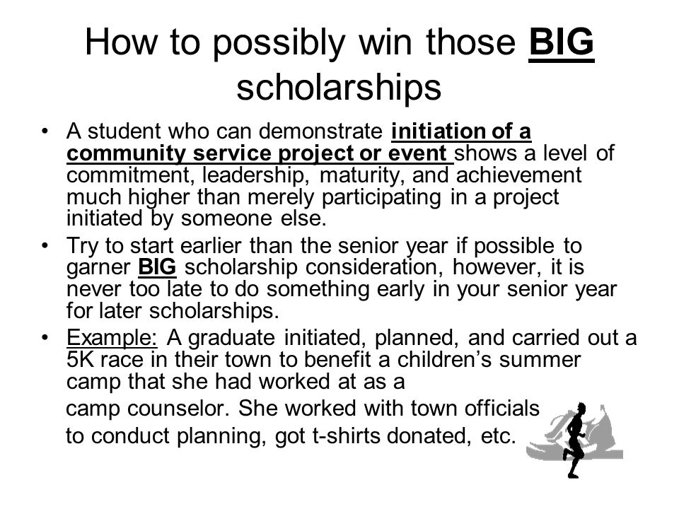 How to possibly win those BIG scholarships