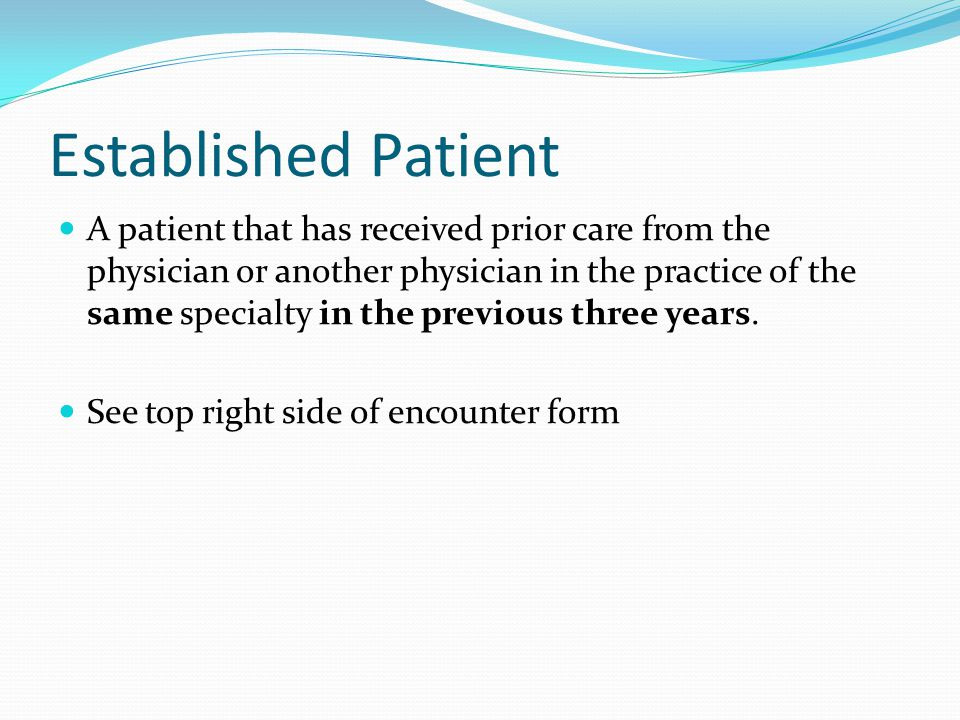 Established Patient