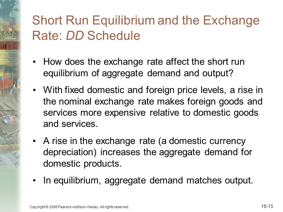 Short Run Equilibrium and the Exchange Rate: DD Schedule