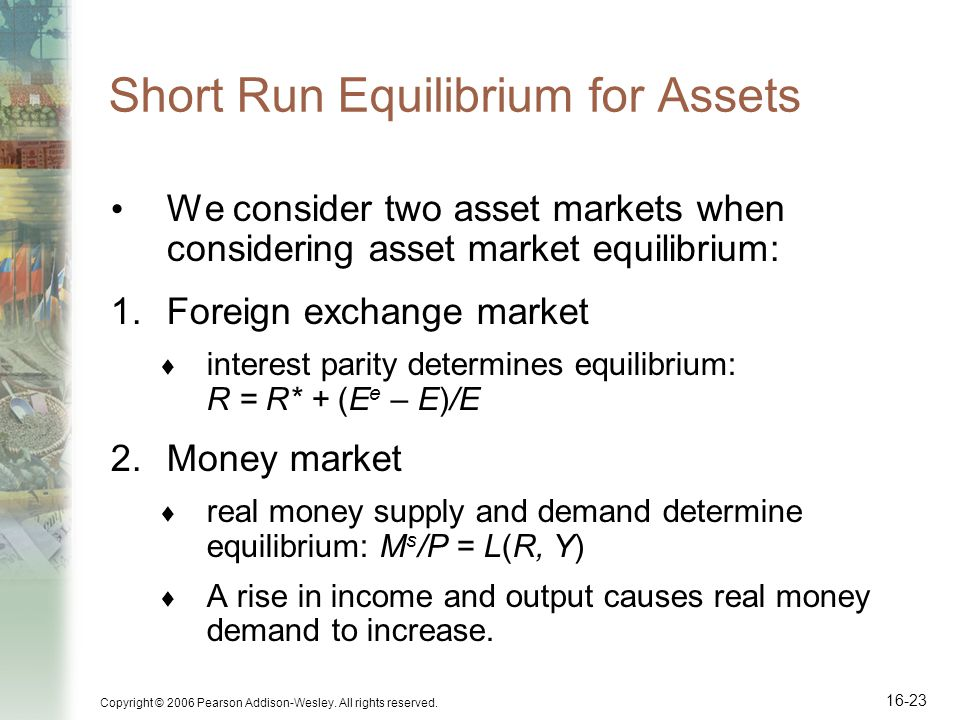 Short Run Equilibrium for Assets