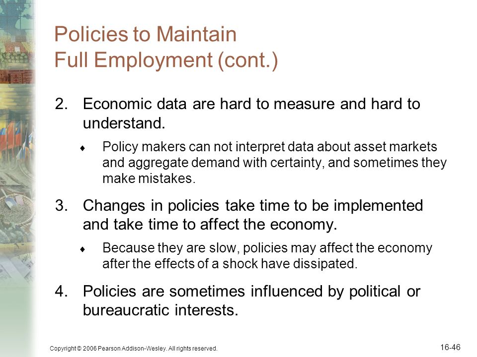Policies to Maintain Full Employment (cont.)