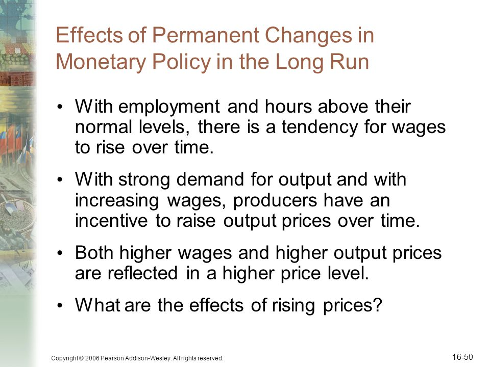 Effects of Permanent Changes in Monetary Policy in the Long Run