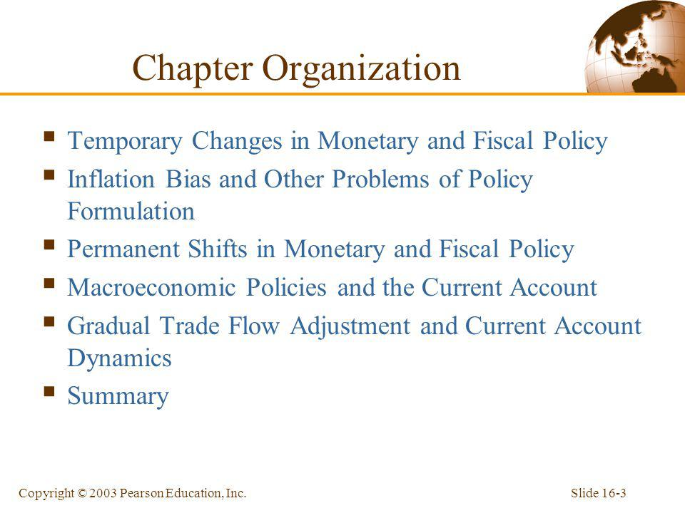 Chapter Organization Temporary Changes in Monetary and Fiscal Policy
