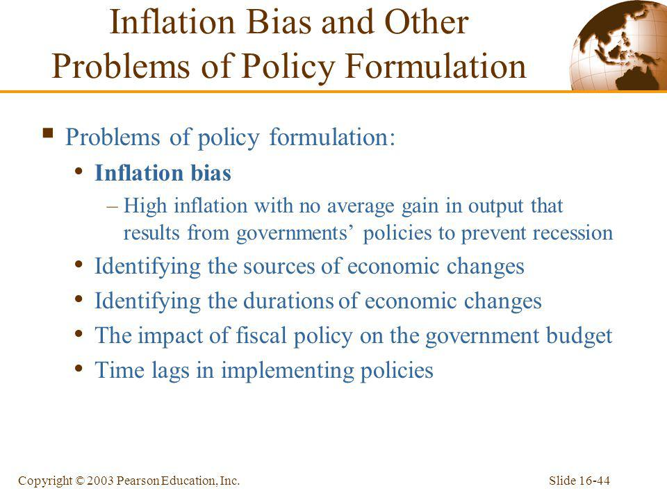 Inflation Bias and Other Problems of Policy Formulation