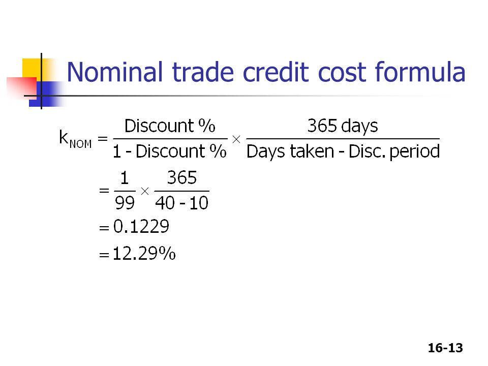Nominal trade credit cost formula