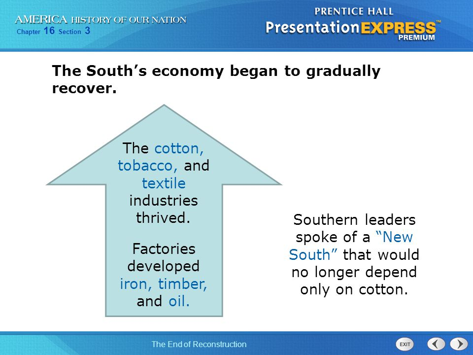 The South's economy began to gradually recover.