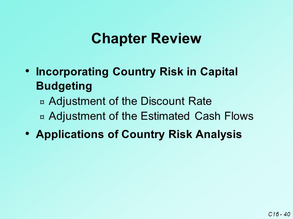 Chapter Review Incorporating Country Risk in Capital Budgeting
