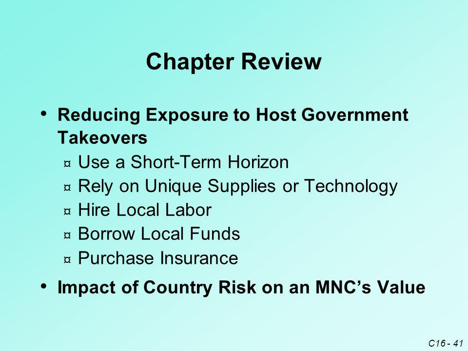 Chapter Review Reducing Exposure to Host Government Takeovers