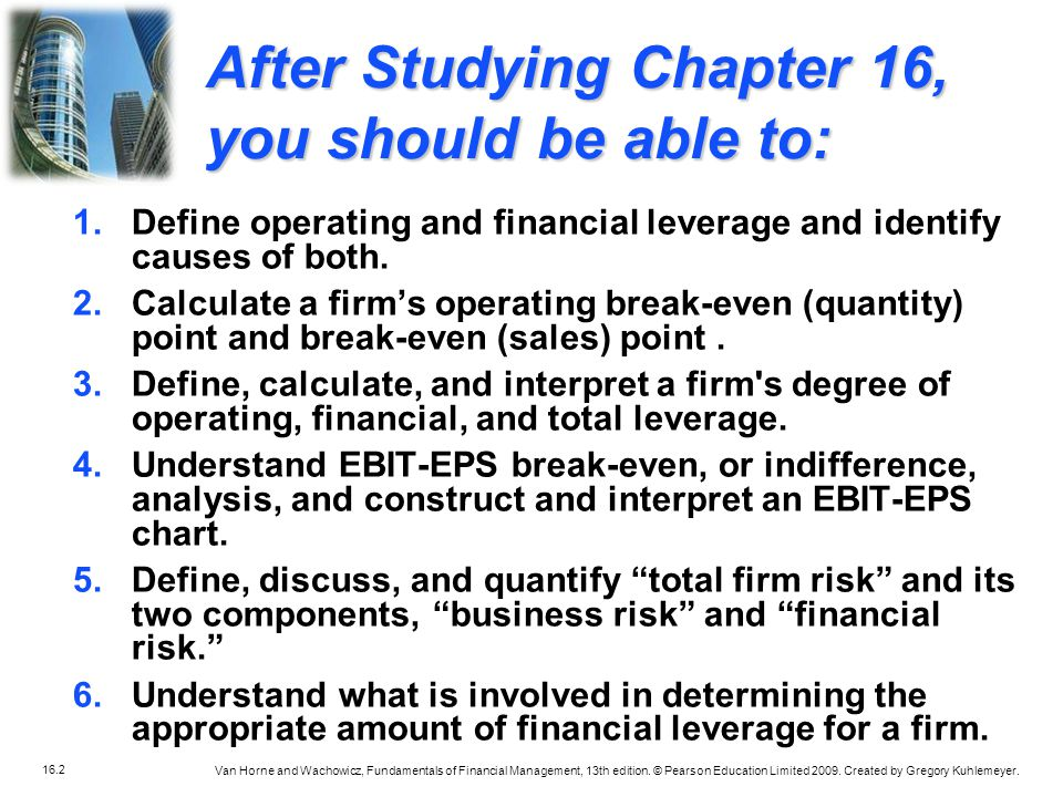 After Studying Chapter 16, you should be able to: