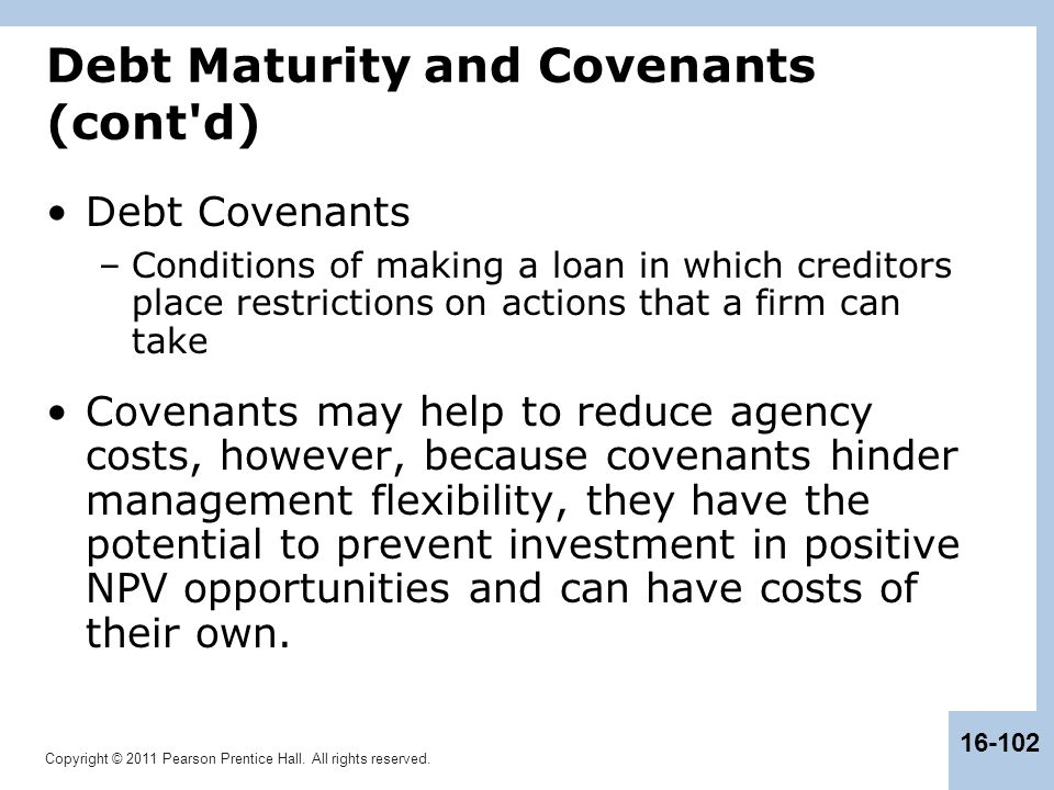 Debt Maturity and Covenants (cont d)
