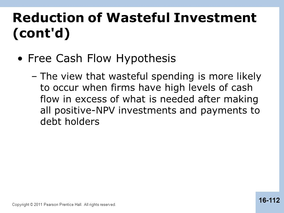 Reduction of Wasteful Investment (cont d)
