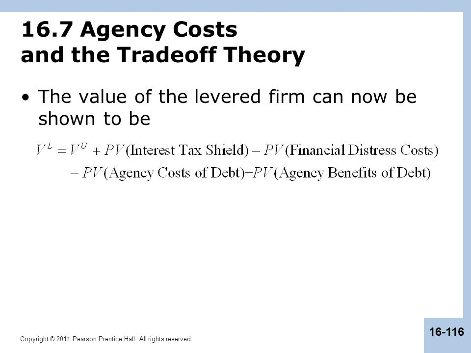 16.7 Agency Costs and the Tradeoff Theory