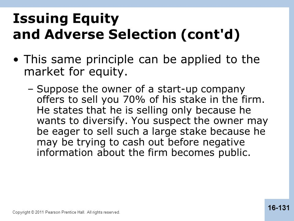 Issuing Equity and Adverse Selection (cont d)