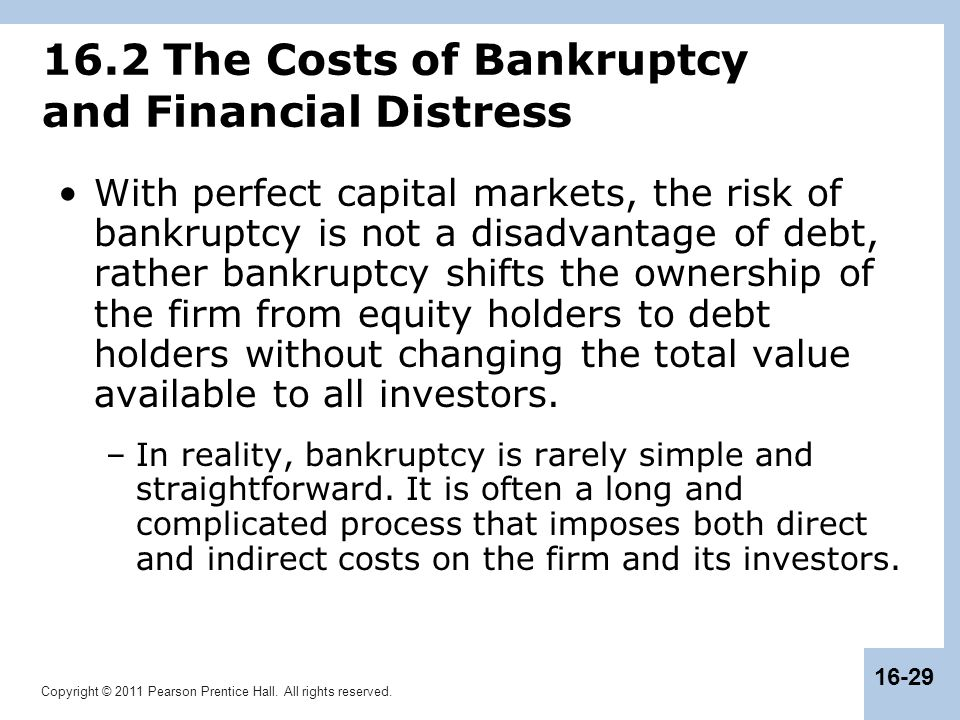 16.2 The Costs of Bankruptcy and Financial Distress
