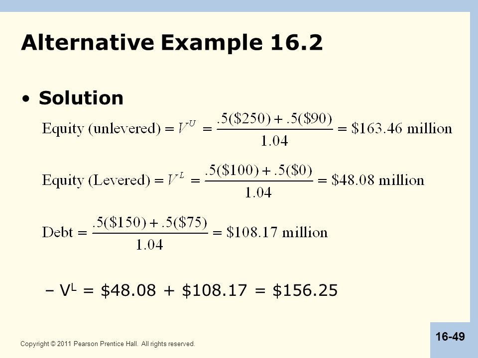 Alternative Example 16.2 Solution VL = $48.08 + $108.17 = $156.25 49