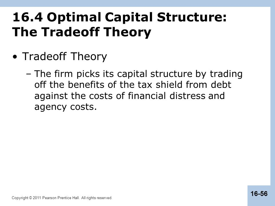 16.4 Optimal Capital Structure: The Tradeoff Theory