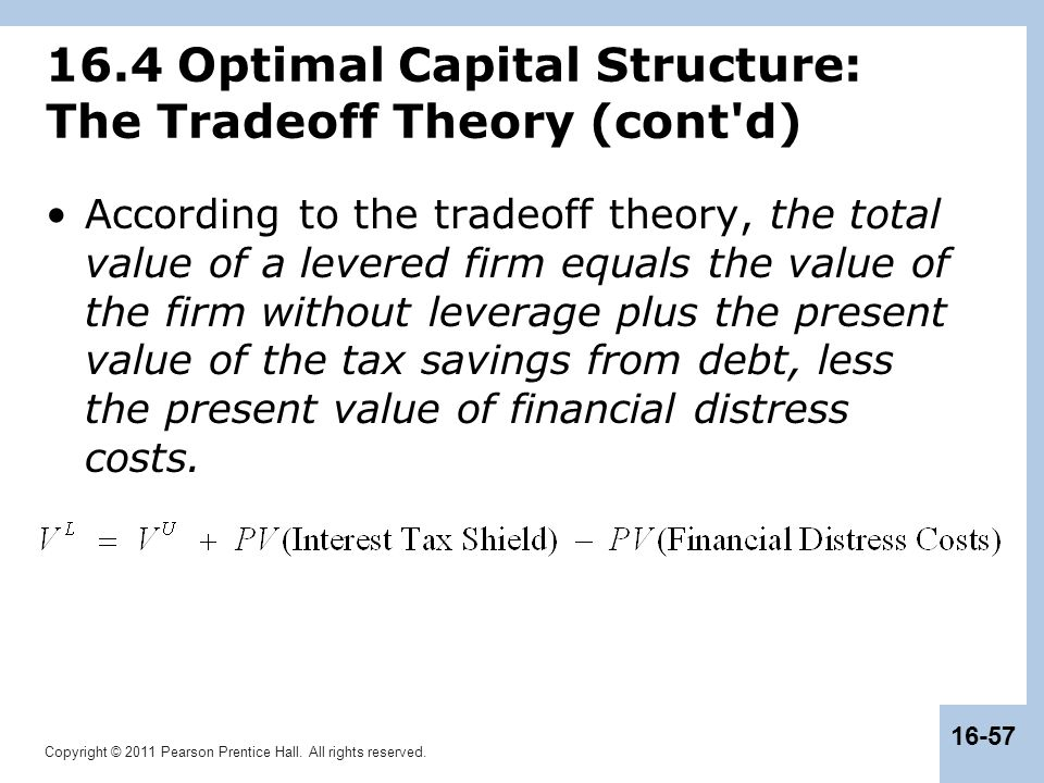 16.4 Optimal Capital Structure: The Tradeoff Theory (cont d)