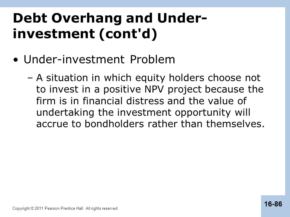 Debt Overhang and Under-investment (cont d)