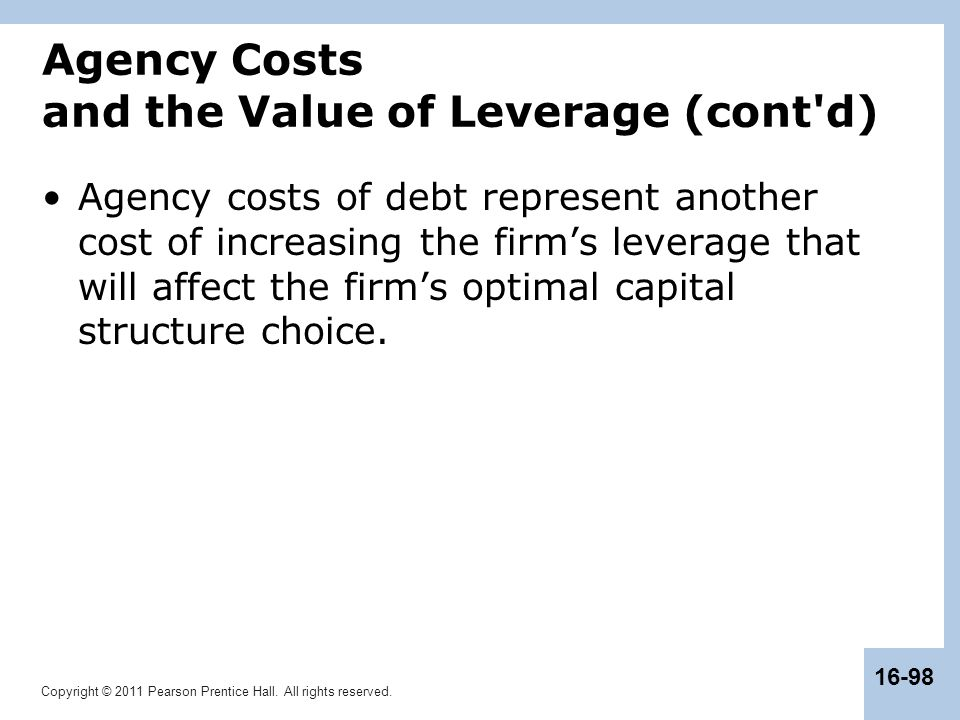 Agency Costs and the Value of Leverage (cont d)
