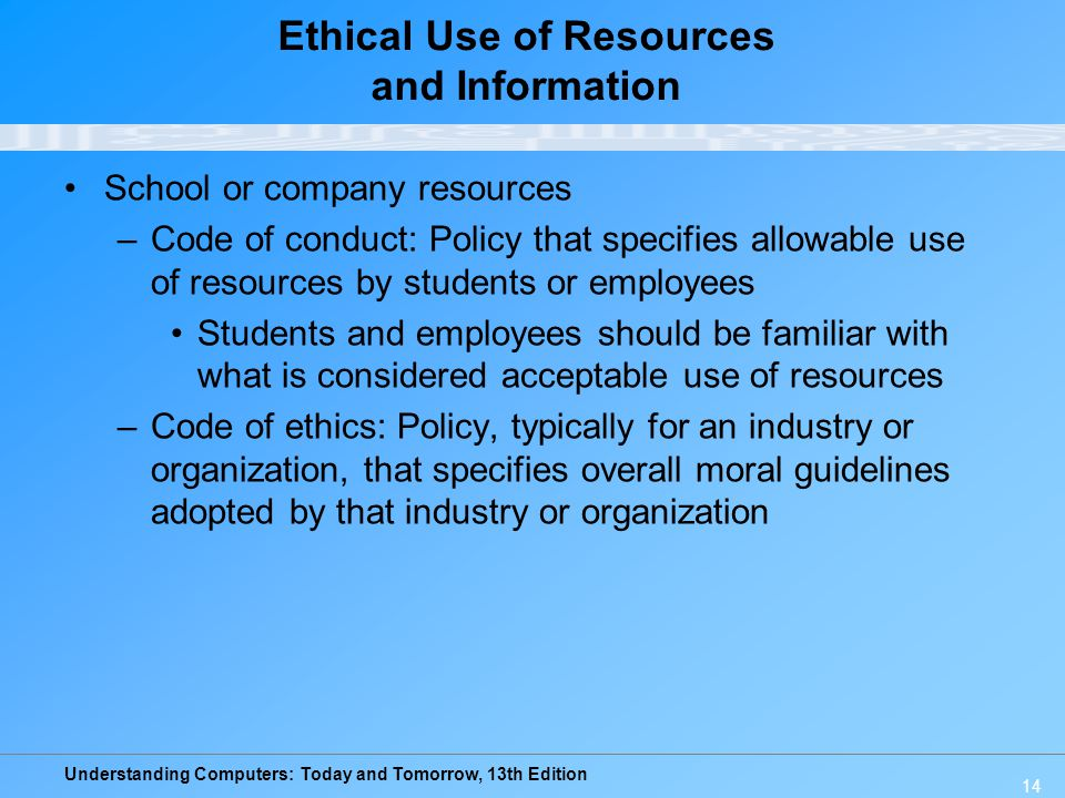 Ethical Use of Resources and Information