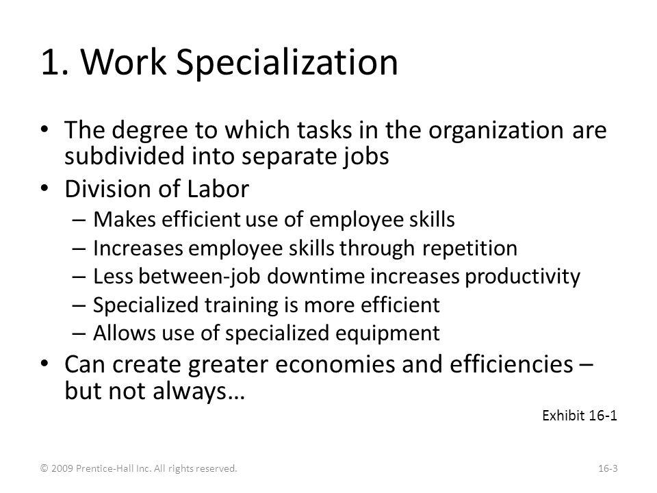 Work Specialization Economies and Diseconomies