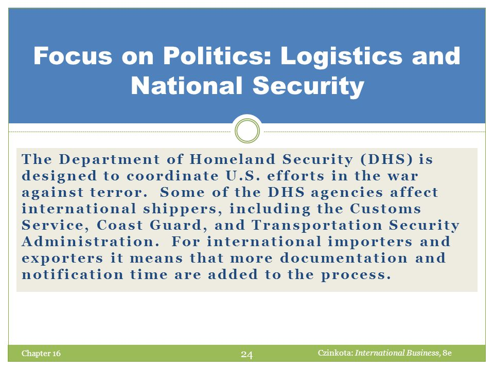 Focus on Politics: Logistics and National Security