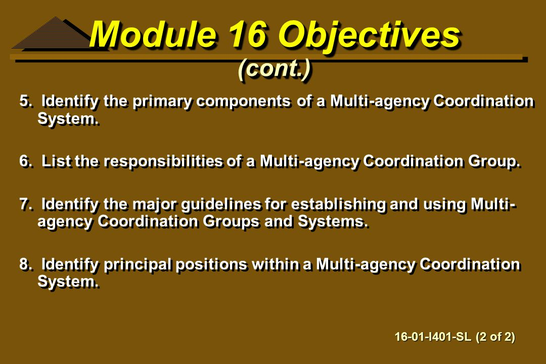 Module 16 Objectives (cont.)